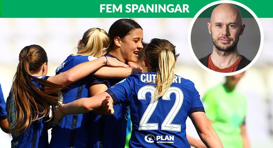 """FEM SPANINGAR: """"Chelsea förnedrade Wolfsburg"""""""